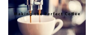 Making the Perfect Coffee