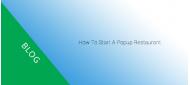 How to start a pop-up restaurant