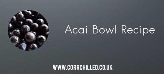 Acai Bowl Recipe
