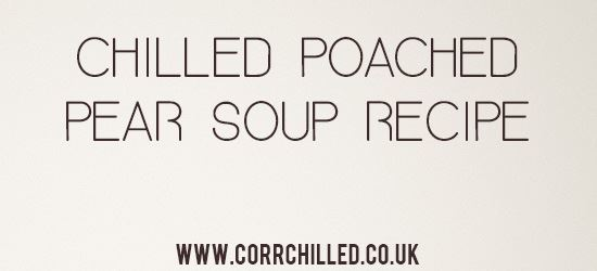 Chilled Poached Pear Soup Recipe