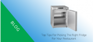 Top tips for picking the right fridge for your restaurant