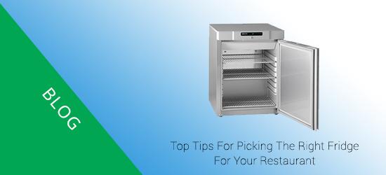 Top tips for picking the right fridge for your restaurant