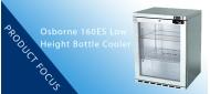 Product Focus: Osborne 160ES Reduced Height Bottle Cooler