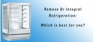 Remote or Integral Refrigeration - Which is Best for You?