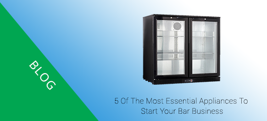 5 of the most essential appliances to start your bar business