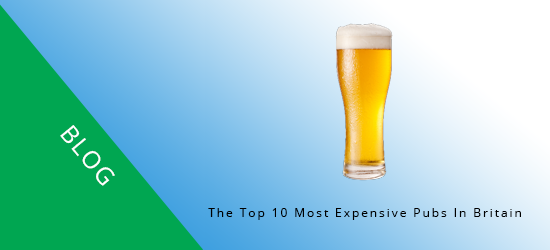 The Most Expensive Pubs In Britain