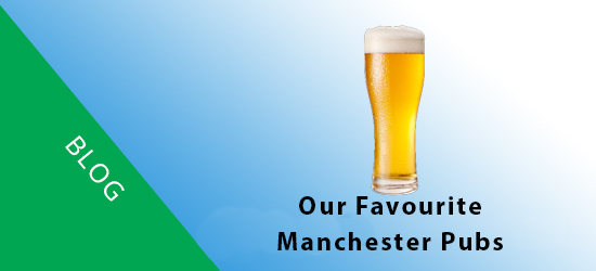 Our Favourite Manchester Pubs